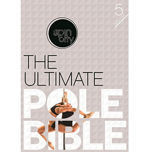 Spin City Ultimate Pole Bible. 5th Edition.